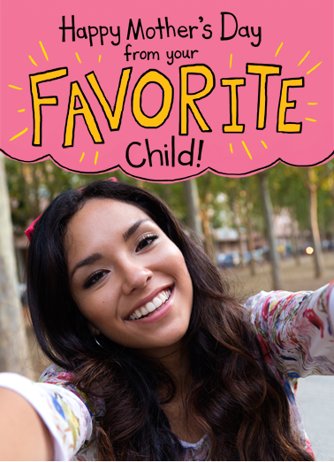 Favorite Child Selfie MD Mother's Day Ecard Cover
