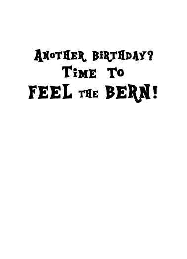 Feel the Bern  Card Inside