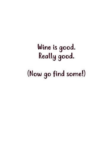 Find Something Good Wine Ecard Inside