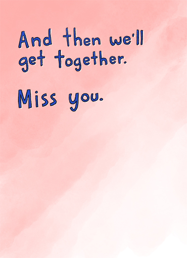 Get Through This Miss You Ecard Inside