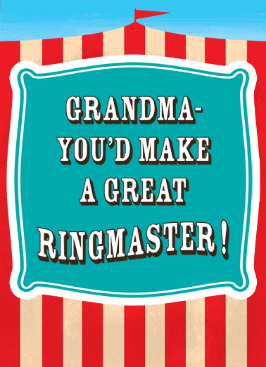 Grandma Ringmaster Mother's Day Ecard Cover