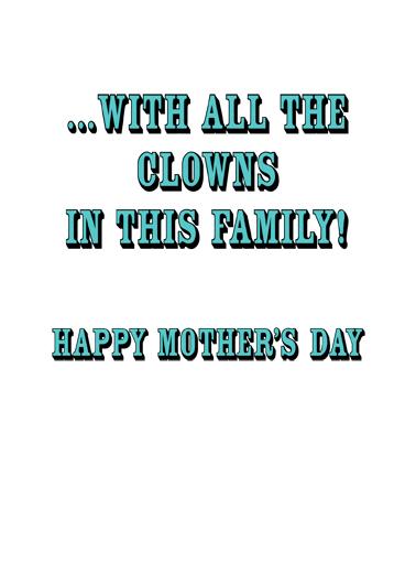 Grandma Ringmaster Mother's Day Ecard Inside
