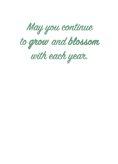 Grow and Blossom One from the Heart Card Inside