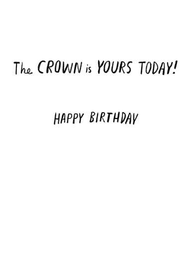 Hail Birthday Queen One from the Heart Card Inside