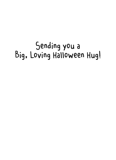 Halloween Hug Halloween Card Inside