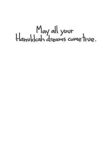 Hanukkah Dreams Hanukkah Card Inside