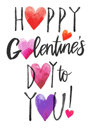 Funny Galentine S Day Ecard Happy Galentine S Hearts From Cardfool Com