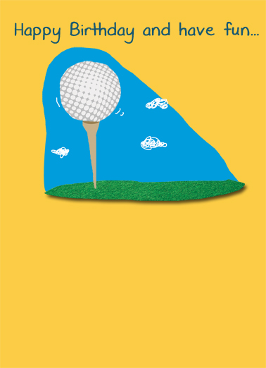 Have Fun Golfing Birthday Card Cover