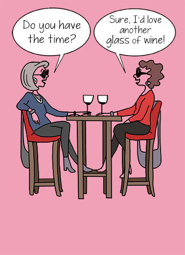 Have The Time Wine Ecard Cover