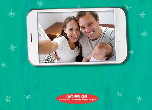 Have Your Selfie Christmas Card Inside