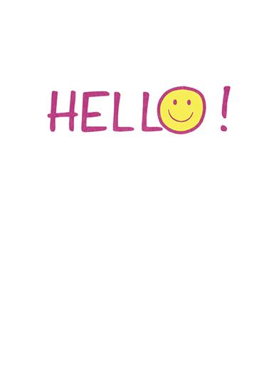 Hello Say Hi Card Inside