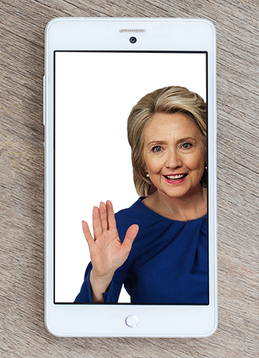 Hillary Clinton Selfie Funny Political Ecard Cover