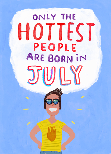 Hottest in July July Birthday Card Cover