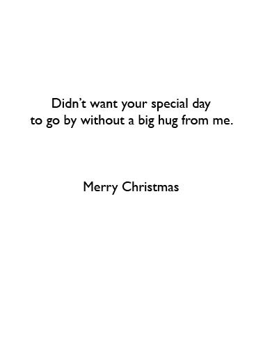Hug From Me XMAS Christmas Ecard Inside