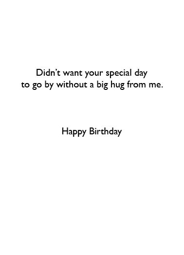Hug From Me Birthday Ecard Inside