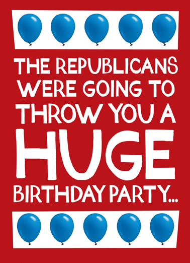 Huge Birthday Party Funny Political Ecard Cover