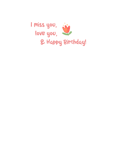 I miss your face One from the Heart Ecard Inside