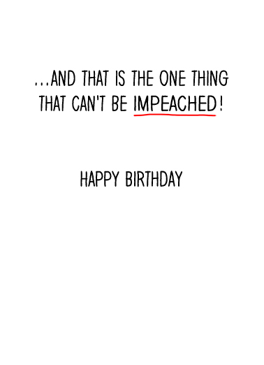 Impeached Birthday Card Inside
