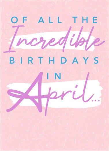 Incredible April April Birthday Card Cover