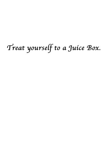 Juice Box Drinking Ecard Inside