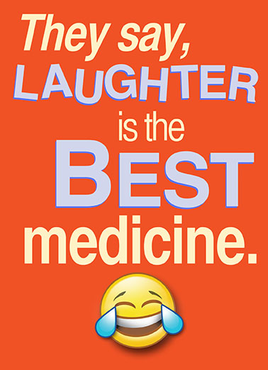 Laughter Best Medicine Get Well Card Cover