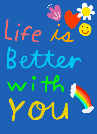 Life is Better One from the Heart Ecard Cover