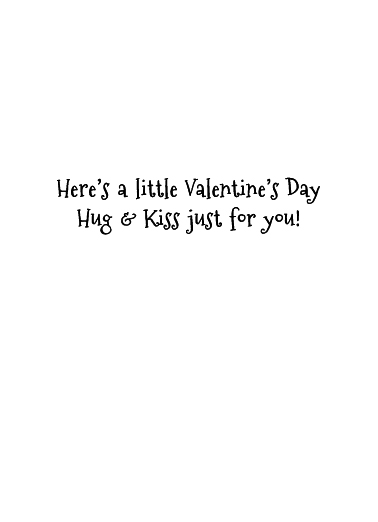Little Hug and Kiss Valentine's Day Card Inside