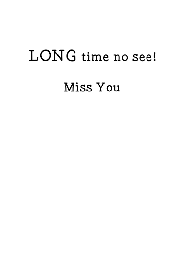 Long Miss You Card Inside