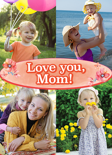 Love You Mom Upload Mother's Day Ecard Cover