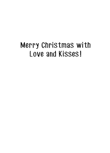 Love and Kisses Christmas Card Inside
