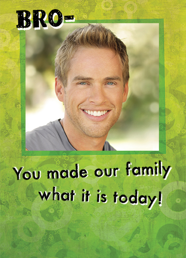 Made Our Family For Brother Ecard Cover