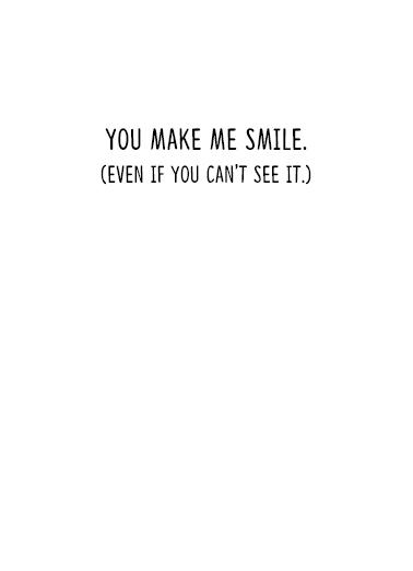 Make Me Smile For Any Time Ecard Inside