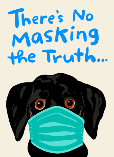 Masking Truth Birthday Card Cover