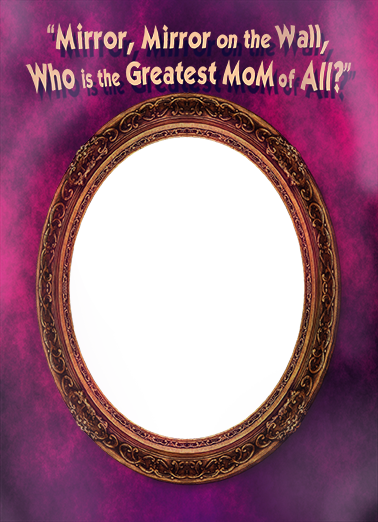 Mirror Mirror Mother's Day Ecard Cover