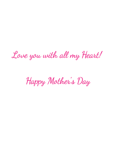 Mom Heart MD Mother's Day Ecard Inside