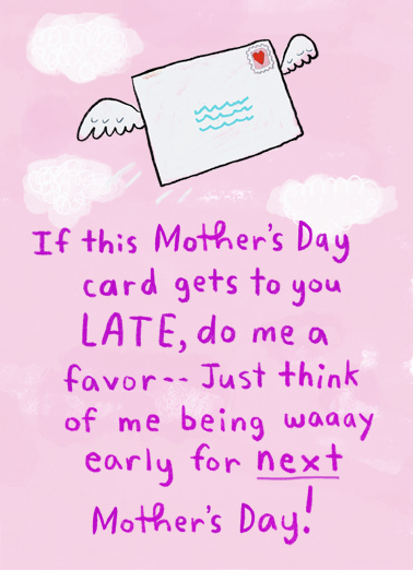 Mom Little Late Mother's Day Card Cover