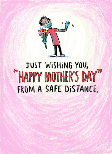 "Funny Mother's Day Card - ""Mom Safe Distance"" from CardFool.com"