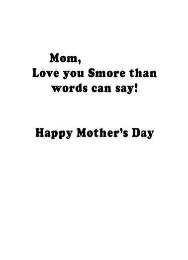 Mom Smore Mother's Day Ecard Inside