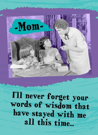 Mom Words Wisdom  Ecard Cover