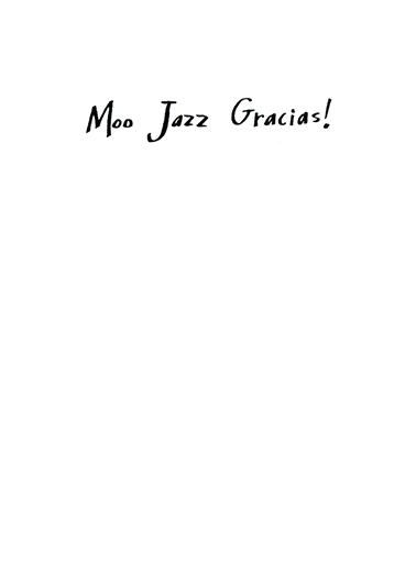 Moo Jazz Gracias Thank You Card Inside