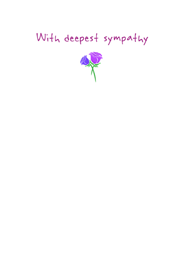 Never Really Lose Sympathy Card Inside