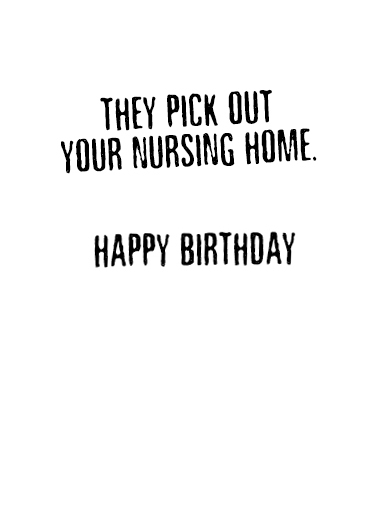Nursing Home pu Birthday Card Inside