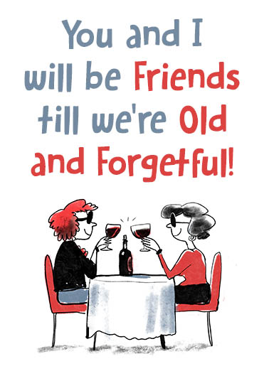 Old and Forgetful Young at Heart Ecard Cover