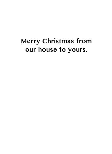 Our House Christmas Card Inside