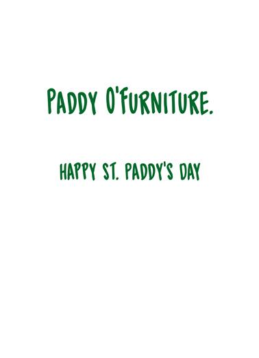 Paddy O'Furniture St. Patrick's Day Ecard Inside