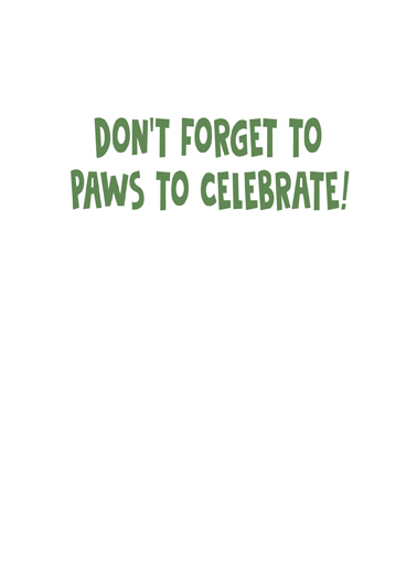 Paws to Celebrate Birthday Card Inside