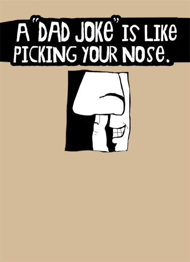 Picking Your Nose Father's Day Ecard Cover