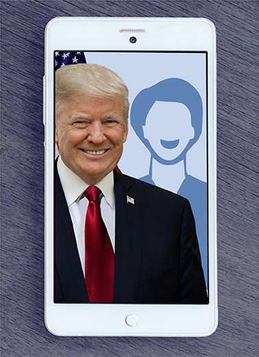 President Trump Selfie Birthday Card Cover