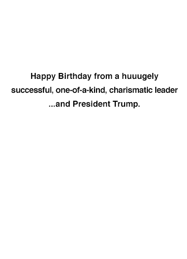 President Trump Selfie Birthday Card Inside