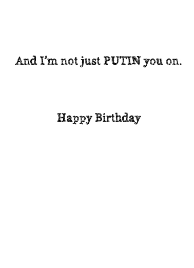 President and Russia Birthday Card Inside